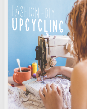 Upcycling Fashion zum Download!